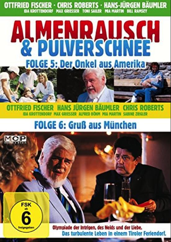 Almenrausch und Pulverschnee - Der Onkel aus Amerika