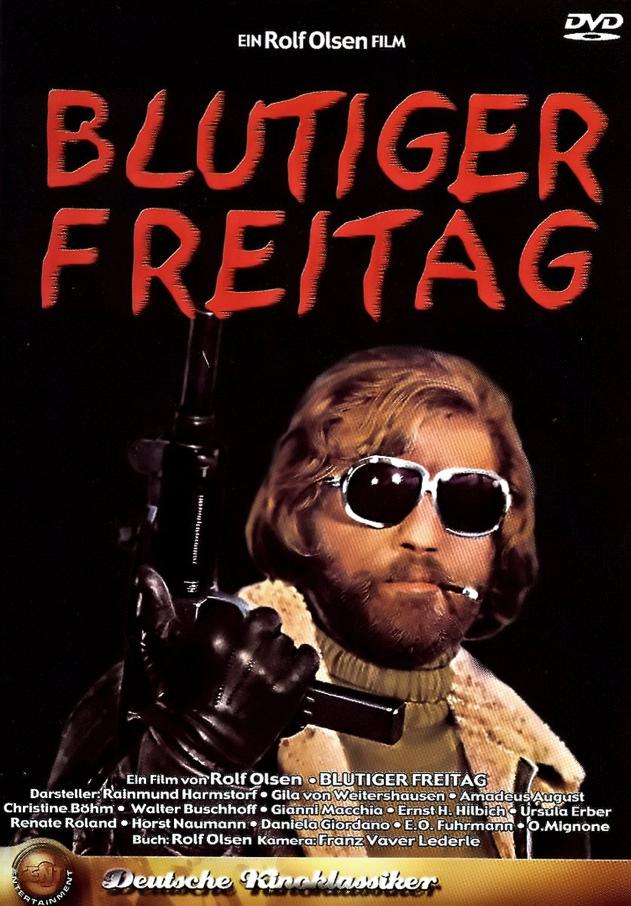 """In neuer Qualität: """"Blutiger Freitag"""""""